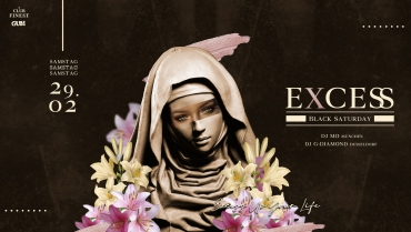 E X C E SS – BlackSaturday –